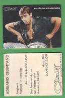 CLAN Adriano Celentano Con Autografo - Autographes
