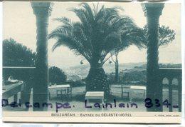- BOUZAREAH - Céleste Hôtel, Entrée, Peu Courante, Palmier, Non écrite, édit A. JOUVE, ALGER, TTBE, Scans. - Algerije