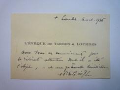 CARTE De VISITE Signée De L'EVÊQUE De TARBES Et De LOURDES  1936   - Cartes De Visite