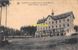 CPA  SANATORIUM POPULAIRE DE LA HULPE WATERLOO VUE GENERALE - Waterloo
