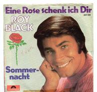 45T : ROY BLACK - EINE ROSE SCHENK ICH DIR / SOMMERNACHT - Vinyl Records