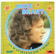 45T : MIKE BRANT - ON SE RETROUVE PAR HASARD - Disco, Pop