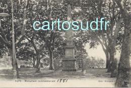 83 AUPS MONUMENT COMMEMORATIF DES MOBILES 1851 SUPERBE - Aups