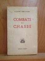 Mai 1940. Combats De Chasse; LT Colonel Pierre Paquier. Editions Colbert 1946. - Livres