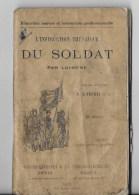 Instruction Théorique Du Soldat 1907 - Livres, Revues & Catalogues