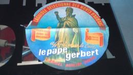 """Etiquette De Fromage -  Laguiole Sélectionné Des Monts D' AUBRAC - """" LE PAPE GERBERT"""" 50 % MAT G - Fromage"""