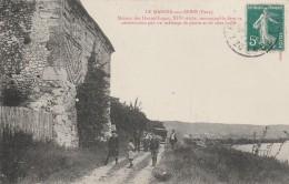 27 - LE MANOIR SUR SEINE - Maison Des Hautes Loges, XIVe Siècle, Remarquable Dans Sa Construction - Le Manoir
