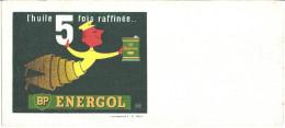 BP  ENERGOL   L'HUILE 5 FOIS RAFFINEE   21X9,5cm - Blotters