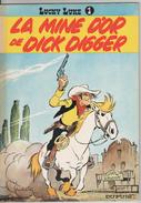 Lucky Luke La Mine D´or De Dick Digger - Lucky Luke