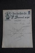 Facture Ancienne , LE CHAMBON FEUGEROLLES, Fabrique De Liqueurs Superfines Et Sirops, P.BREVET Ainé. - 1800 – 1899