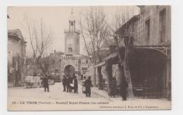 84 VAUCLUSE - LE THOR Portail Saint-Pierre - France