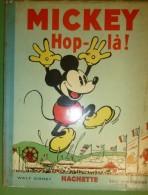 Mickey Hop-là, Edition Originale 1934, Très Bel état ; Hachette, Silly Symphonies Album Pop-up ; Mickey Par Walt Disney - Livres, BD, Revues