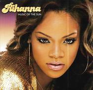 """Rihanna  """"  Music Of The Sun  """" - Sin Clasificación"""