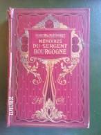 Mémoires Du Sergent Bourgogne - Books, Magazines, Comics