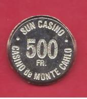 """MONTE CARLO --- MONACO --- Centre De Jeton De Casino 500 F.  """" OBSOLETE """"  ---   SUN CASINO De Monte Carlo - Casino"""