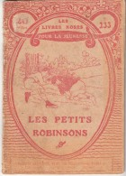 """LES LIVRES ROSES POUR LA JEUNESSE """" LES PETITS ROBINSONS """" - Bücher, Zeitschriften, Comics"""