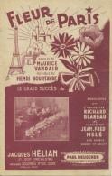 PARTITION 40 60 JACQUES HÉLIAN FLEUR DE PARIS TOUR EIFFEL MONTMARTRE VANDAIR BOURTAYRE VERSION OCRE! BLAREAU MELÉ 1944 - Sonstige