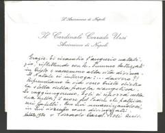 B2V24---    ITALIA, VARIE,    IL CARDINALE, CORRADO  URSI, ARCIVESCOVO DI NAPOLI,  1984, - Autographs