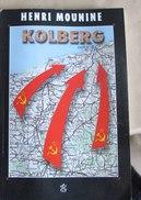 2016.11. Kolberg Combats De 1945 - Französisch