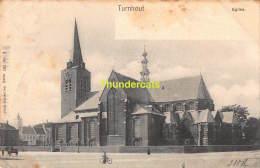 CPA  TURNHOUT EGLISE NELS SERIE 101 NO 3 - Turnhout