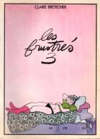 Les Frustrés 3 -  Par Claire Bretecher - 1978 - Brétecher