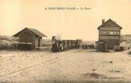 MERLIMONT PLAGE  LA GARE AVEC  LE TRAIN - Andere Gemeenten