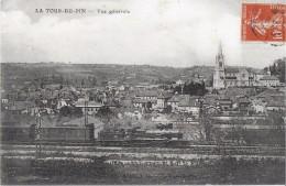 LA TOUR DU PIN ISERE VUE GENERALE TRAIN VAPEUR 1ER PLAN ECRITE CIRCULEE 1911 - La Tour-du-Pin