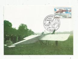 G-I-E , Carte Maximum , AVIATION , Avion , 1 ére Liaison Postale Aerienne VILLACOUBLAY - PAUILLAC , Orléans 1979 - ....-1914: Vorläufer