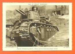 """Au Front """" Aucun Obstacle Ne Resiste , Meme Pas La Traversée D'une Rivière - Char """" CPSM GF - War 1939-45"""