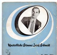 45T : JOSEF SCHMIDT - UNSTERBLICHE STIMME - Oper & Operette