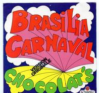 45T : THE CHOCOLAT'S - BRASILIA CARNAVAL - World Music