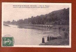 1 Cpa Sainte Foy La Grande Pont Du Mignon - Autres Communes