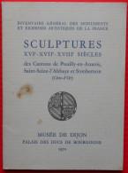 Sculptures Des Cantons De Pouilly-en-Auxois - Saint-Seine-L´Abbaye Et Sombernon - Arte
