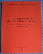 Raoul Hubinont Bibliographie De La Philatélie Belge. Etudes-Publications-Revues-Annuaires-etc... - Bibliographien