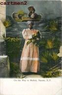 NASSAU ANTILLES BAHAMAS ON THE WAY TO MARKET COSTUME TYPE ANTILLAISE - Bahamas