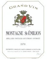 1 Etiquette Ancienne De VIN MONTAGNE ST EMILION 1970 - CASTILLON - Bergerac