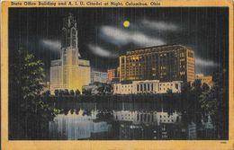 State Office Building And A.L.U. Citadel At Night - Columbus, Ohio OH - Carte Non Circulée - Columbus