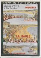 PUBLICITE TRANSPORT CHEMINS DE FER D'ORLEANS PORNICHET  LA BAULE LE POULIGUEN  L GAUTHIER  3084 EDIT. MIC MAX - Chemins De Fer