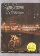 Moto Revue Technique Motocycliste Spécial N°48 De MARS 1952 Etude Des RADIOR Graissage Des Motos - Auto/Motorrad