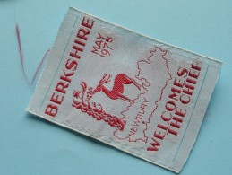 Berkshire May 1975 Welcomes The Chief / Newbury ( Boy Scouts Badge / Zie Foto Voor Detail  ! - Scoutisme