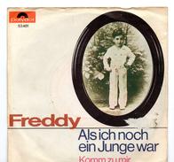 45T : FREDDY - ALS ICH NOCH JUNGE WAR / KOMM ZU MIR - Vinyl-Schallplatten