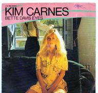45T : KIM CARNES - BETTE DAVIS EYES - Rock