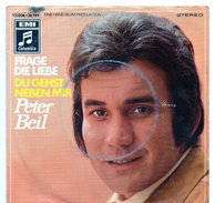 45T : PETER BEIL - FRAGE DIE LIEBE / DU GEHST NEBEN MIR - Vinyl-Schallplatten