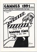 Festival De Cannes 1991, Palme D'or BARTON FINK - Illustrateur Jacques Lardie - Ex. N°50/50 - Autres