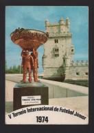 Rare Advert Postcard PORTUGAL LISBOA Year 1974  Junior Soccer Cup Football Calcio Futbol LISBON BELEM TOWER - Lisboa