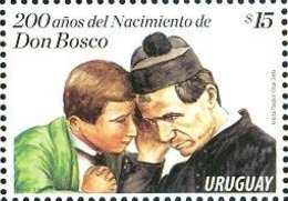 DON BOSCO Salesian 200 Aniversary Uruguay MNH Stamp Salesianos Giovanni Bosco John Bosco Childhood Education RELIGIOUS - Uruguay