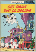 Lucky Luke Des Rails Sur La Prairie - Lucky Luke