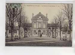 MANTES LA VILLE - La Mairie Et Les Ecoles - Très Bon état - Mantes La Ville