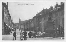 ¤¤  -   1   -   SAINT-DIE   -   La Rue Thiers     -   ¤¤ - Saint Die