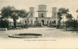 OBSERVATOIRE(QUITO) - Astronomy